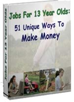 Jobs for 13 Year Olds: 51 Unique Ways to Make Money