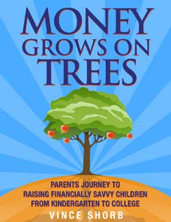 Get your FREE Book - Money Grows On Trees by Vince Shorb (a $19.95 Value)